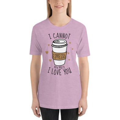 """I Cannot Espresso"" Short-Sleeve Women's T-Shirt"