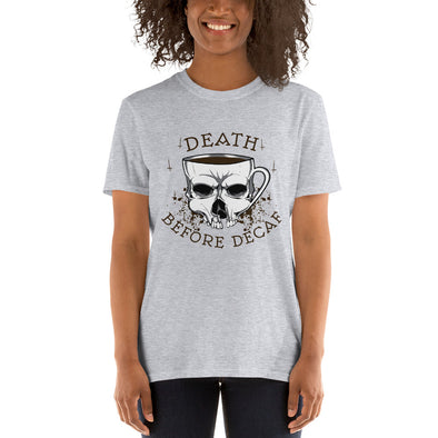 """Death Before Decaf"" Short-Sleeve Women's T-Shirt"