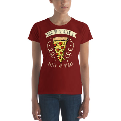 """You've Stolen A Pizza My Heart"" Women's Short-Sleeve T-Shirt"