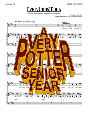 A Very Potter Senior Year - Sheet Music - Everything Ends