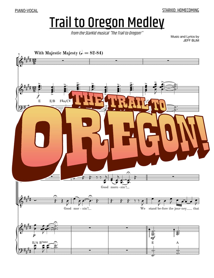 The Trail to Oregon - Sheet Music - StarKid Homecoming Medley