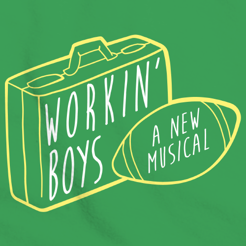 The Guy Who Didn't Like Musicals – Workin' Boys Logo T-Shirt