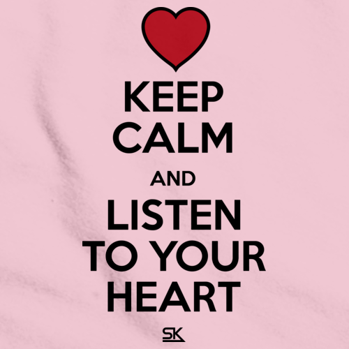 Keep Calm and Listen To Your Heart Pink art preview