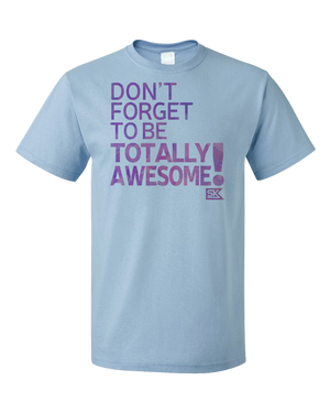 Standard Light Blue StarKid DFTB-Totally Awesome T-shirt