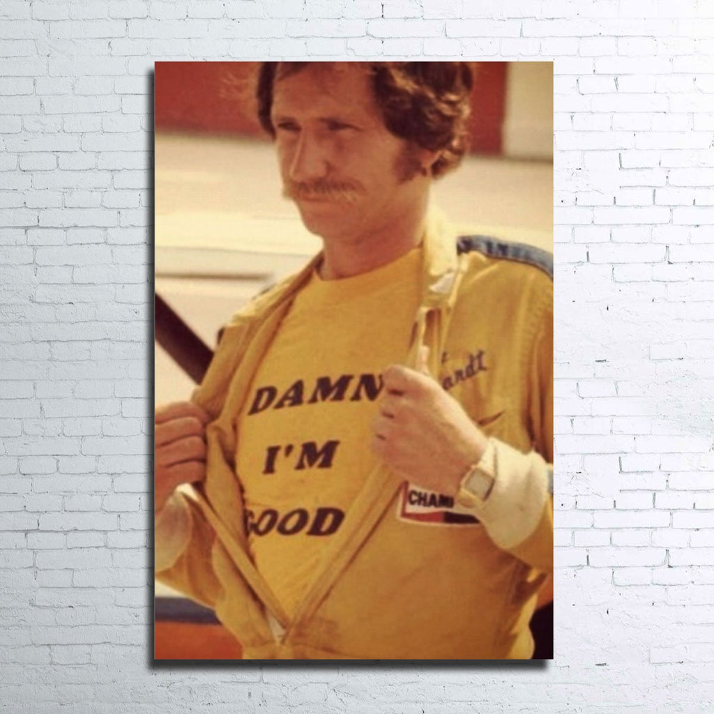 Dale Earnhardt - I'm Good Canvas