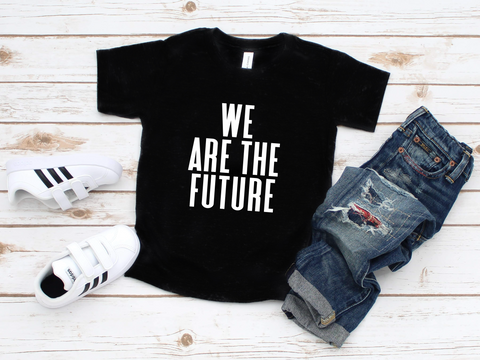 We Are The Future Youth T-Shirt