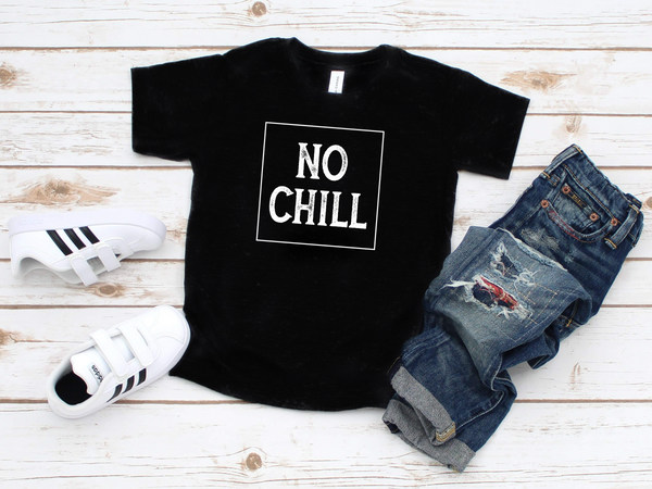 No Chill Youth T-Shirt