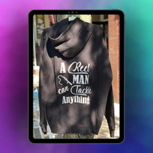 "Load image into Gallery viewer, ""A Reel Man Can Tackle Anything"" - Black Hooded Sweatshirt"