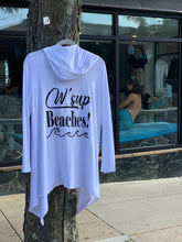 "Load image into Gallery viewer, ""W'Sup Beaches!"" - White Beach Comfy Cover Up with Hood"