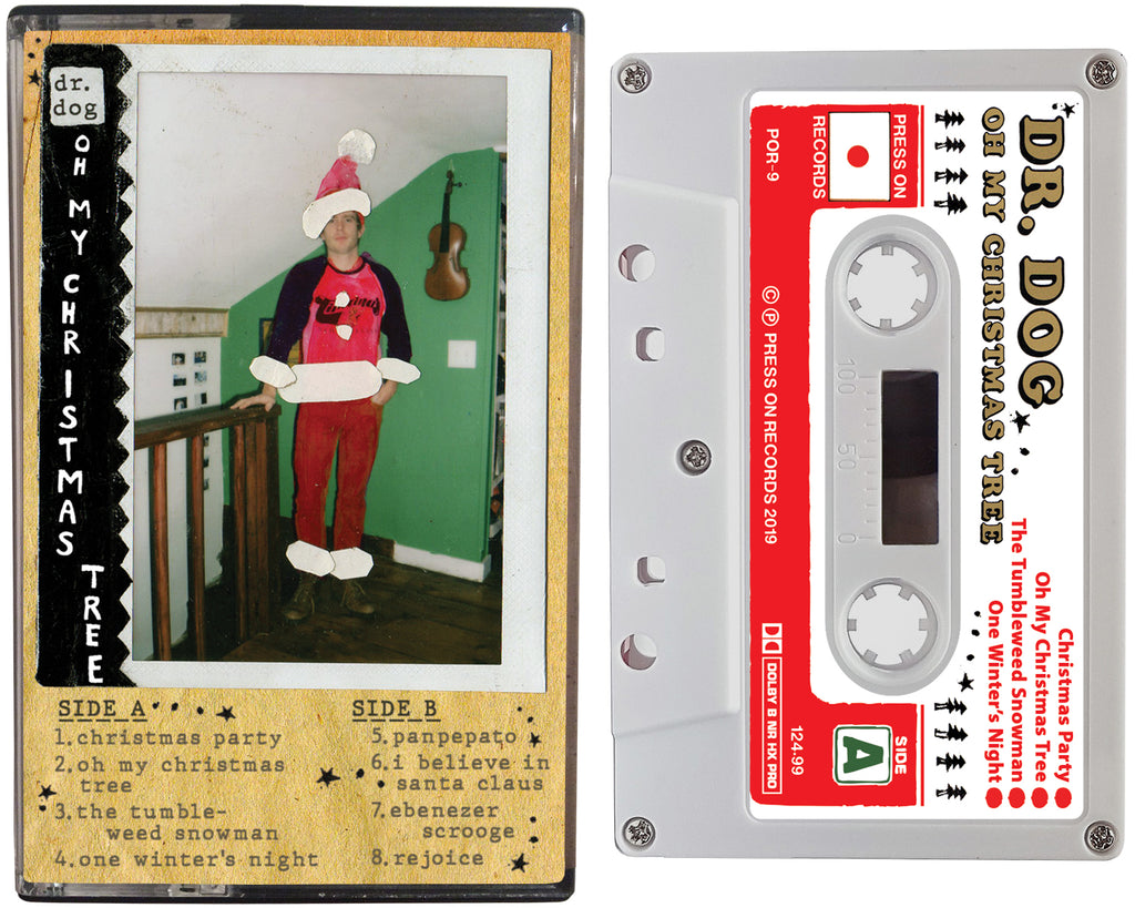 Dr.Dog cassette release entitled Oh My Christmas Tree