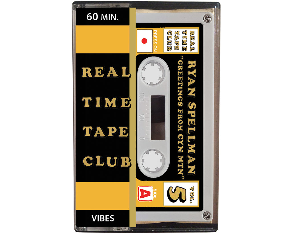 Real Time Tape Club cassette tape by Ryan Spellman entitled Greetings from Cyn Mtn