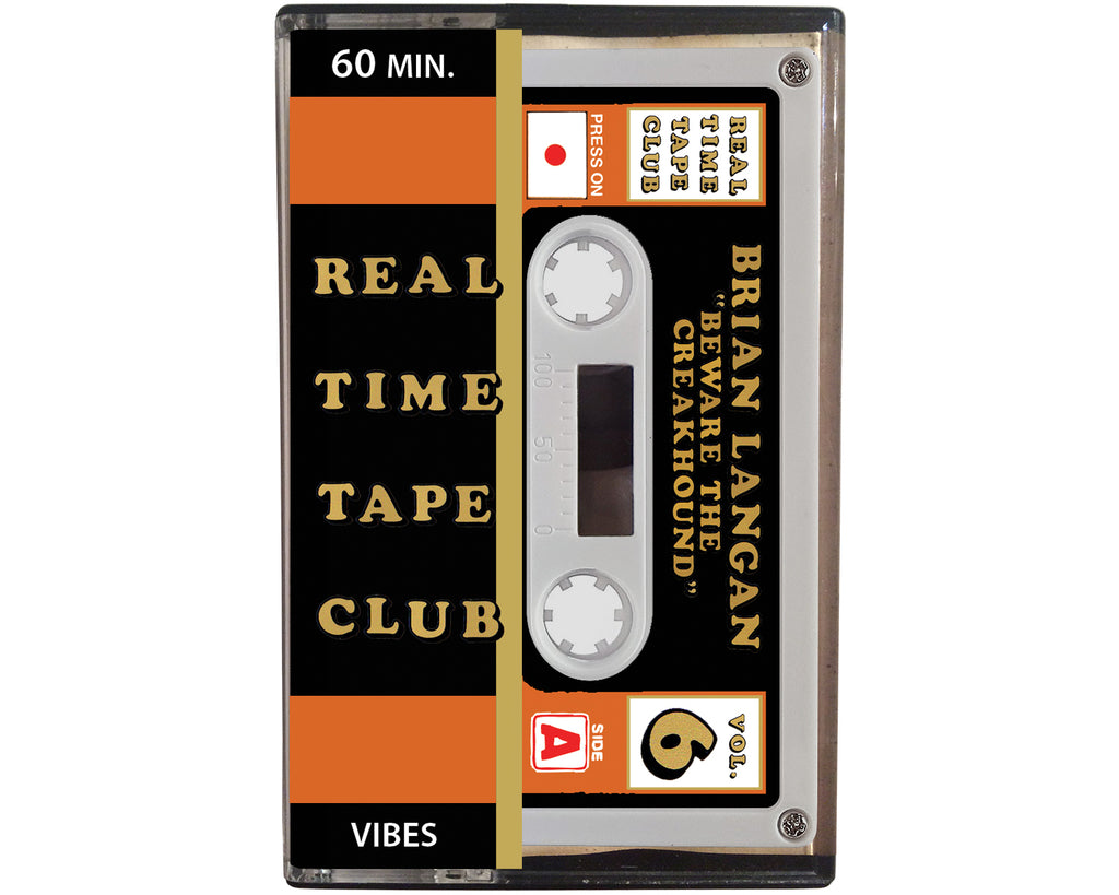 Real Time Tape Club cassette tape by Brian Langan entitled Beware The Creakhound