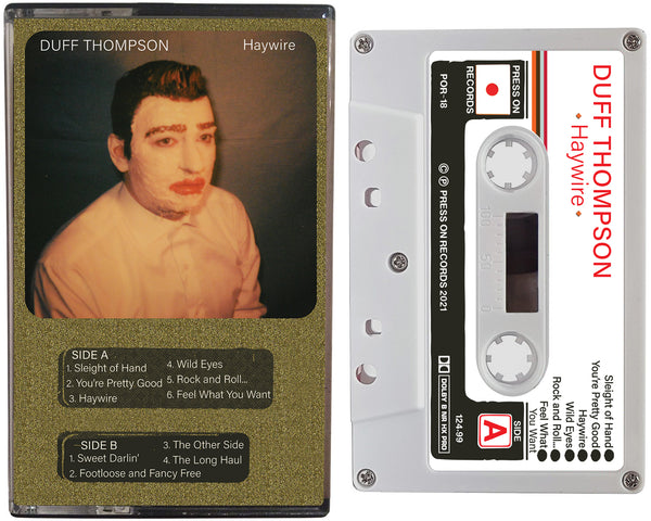 "Album cover of the Duff Thompson ""Haywire"" cassette tape on Press On Records"