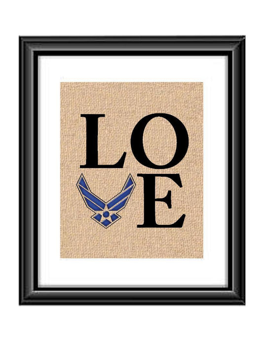 Show that special Air Force Family or Individual some love with this unique Love Ari Force Burlap or Cotton Print