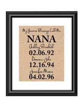 This handmade burlap print is the perfect gift for Mimi, Mom, Dad, Nana, Grandma - whatever you call that special person in your life! Ideal for many occasions like Christmas, Mother's Day, Father's Day, birthdays, any holidays, and more.  My Greatest Blessings Call Me NANA Burlap or Cotton Personalized Print