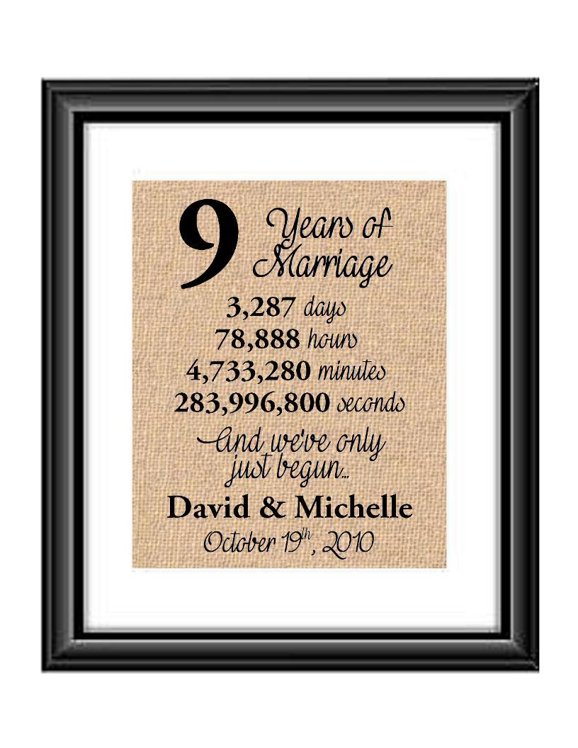 This is the perfect 9 year anniversary gift for that special lady or gentleman in your life. This particular print also makes a great wedding gift for that special couple.  9 Years of Marriage And We've Only Just Begun Anniversary Burlap or Cotton Personalized Print