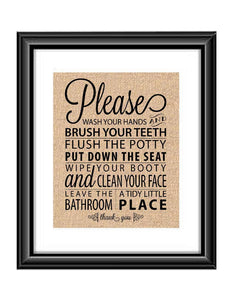 Bathroom Rules | Wash your Hands | Brush your Teeth | Flush the Potty | Put down the Seat | Wipe your Booty | Clean your Face | Bathroom  Bathroom Rules Wash your Hands, Brush your Teeth, Flush the Potty Burlap or Cotton Print