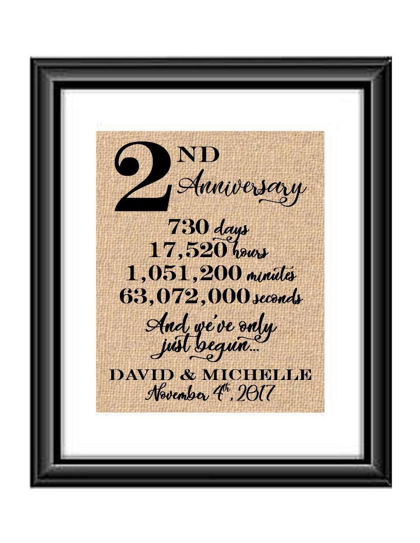This is a great anniversary gift for that special couple celebrating 2 years of marriage. Print comes personalized with couples first names and wedding date.  2nd Anniversary And we've Only Just Begun Personalized Burlap or Cotton Print