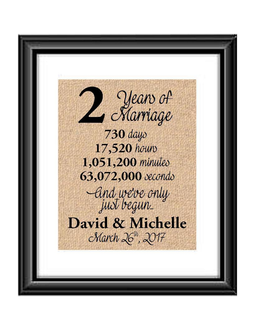 This is the perfect 2 year anniversary gift for that special lady or gentleman in your life. This particular print also makes a great wedding gift for that special couple.  2 Years of Marriage And We've Only Just Begun Anniversary Burlap or Cotton Personalized Print