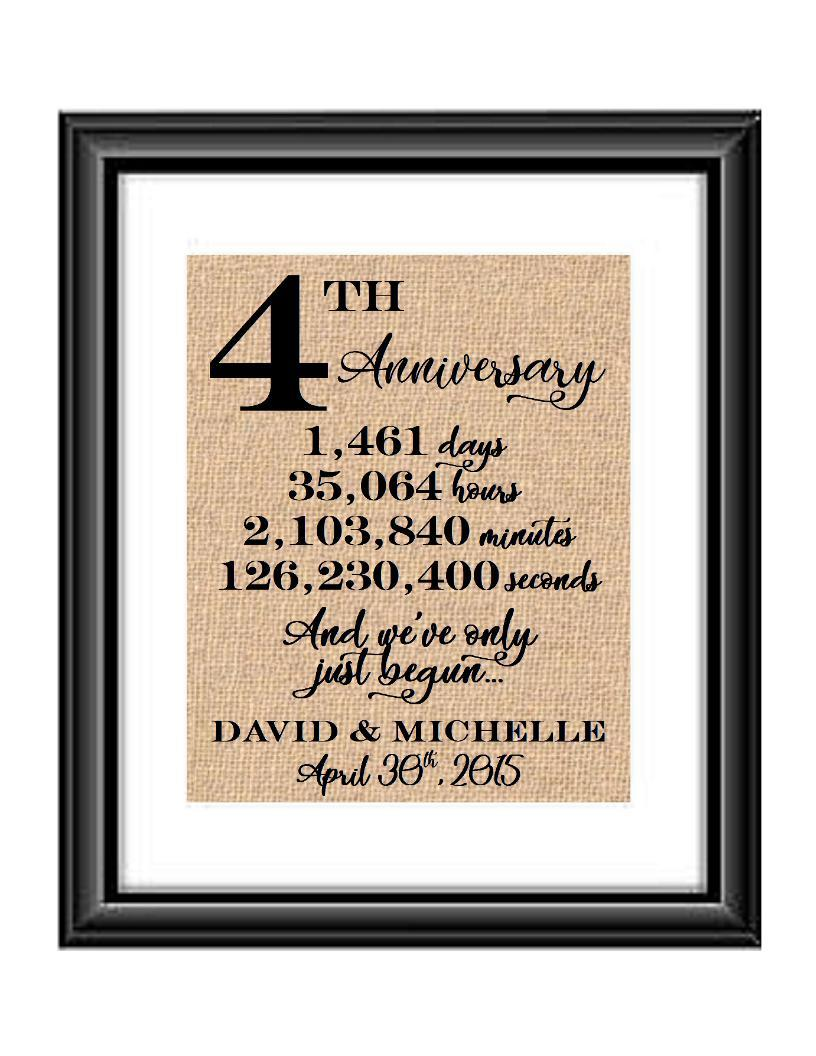 This is a great anniversary gift for that special couple celebrating 4 years of marriage. Print comes personalized with couples first names and wedding date.  4th Anniversary And we've Only Just Begun Personalized Burlap or Cotton Print