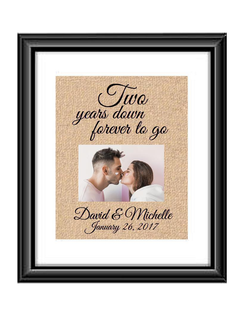 2 Years down forever to go is a personalized anniversary print that allow that special couple to include a picture to celebrate their 2nd anniversary. This makes for the perfect gift for your husband, wife, partents or any other couple celebrating 2 years together!