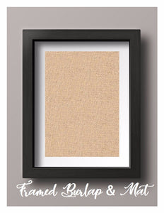 Framed Burlap Print with Mat