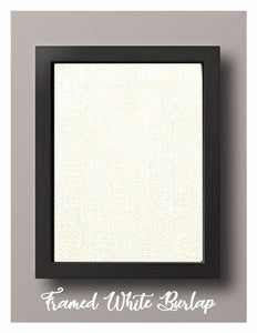 Framed White Burlap Print