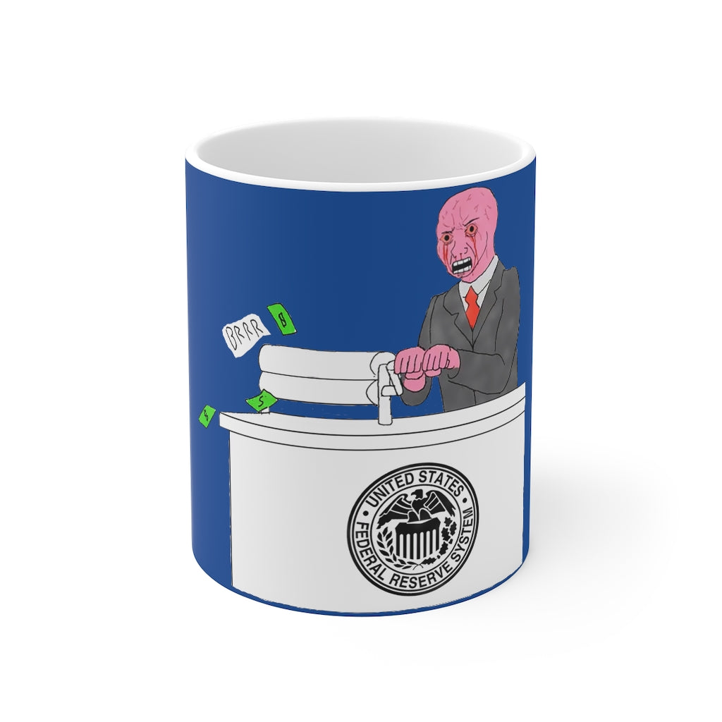 FED Money Printer Go BRRR Mug - WallStreet Autist
