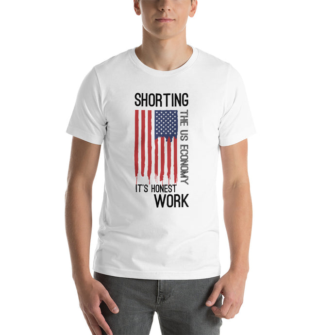 Shorting the US Economy Short-Sleeve Unisex T-Shirt - WallStreet Autist