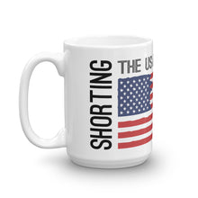Load image into Gallery viewer, Shorting the US Economy Mug - WallStreet Autist