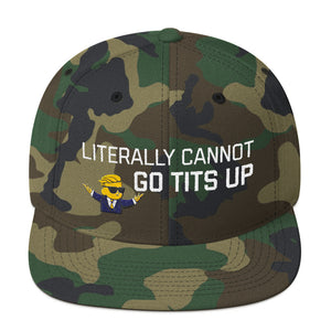 Literally Cannot Go Tits Up Snapback Hat - WallStreet Autist
