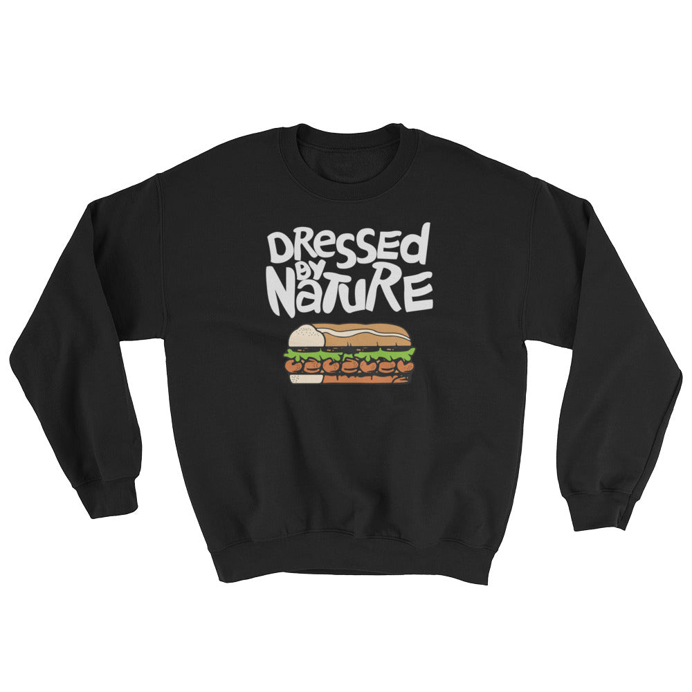 Dressed By Nature Unisex Sweatshirt