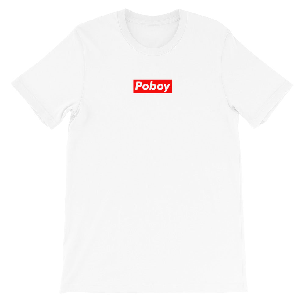 Poboy Reigns Supreme T-Shirt