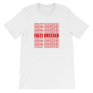 Fully Dressed Short-Sleeve Unisex T-Shirt