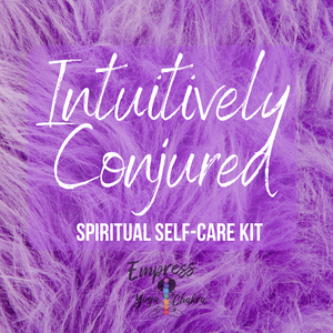 Intuitively Conjured Spiritual Self-Care Kit