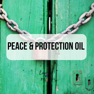 Peace & Protection Oil