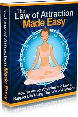 The Law Of Attraction Made Easy eBook