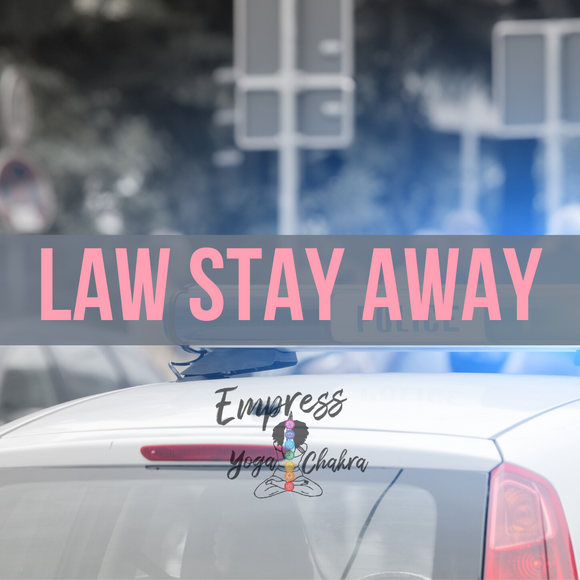 Law Stay Away