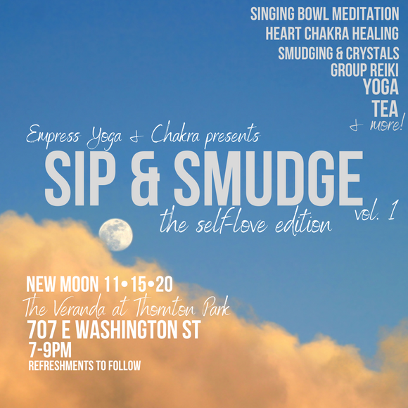 Sip & Smudge Vol. 1: The Self-Love Edition