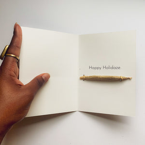 Happy Holidaze Greeting Card