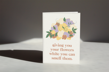 Load image into Gallery viewer, Giving You Flowers Card I