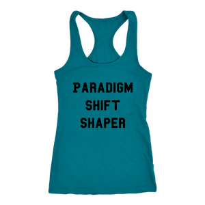 Women's Paradigm Shift Shaper T Shirt - Black Text