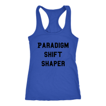Load image into Gallery viewer, Women's Paradigm Shift Shaper T Shirt - Black Text