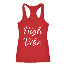 Load image into Gallery viewer, Women's High Vibe T Shirt - White Text