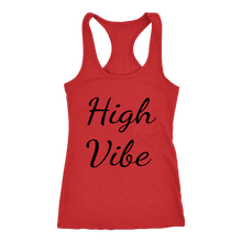 Load image into Gallery viewer, Women's High Vibe T Shirt - Black Text
