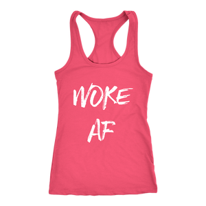 Women's Woke AF T Shirt - White Text