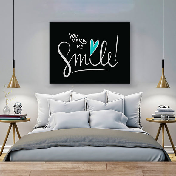 You Make Me Smile!  Wall Art