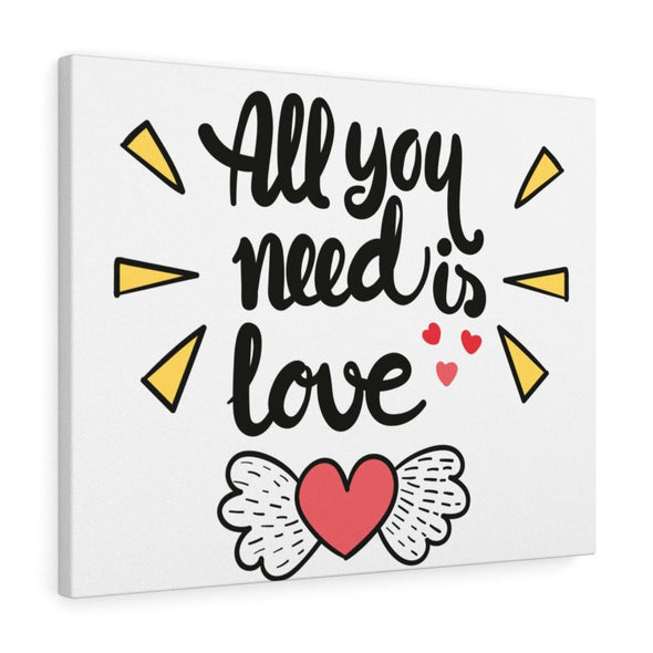"""All You Need Is Love"" Wall Canvas"