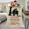 """To My Wife I Love You Forever"" Custom Blanket"