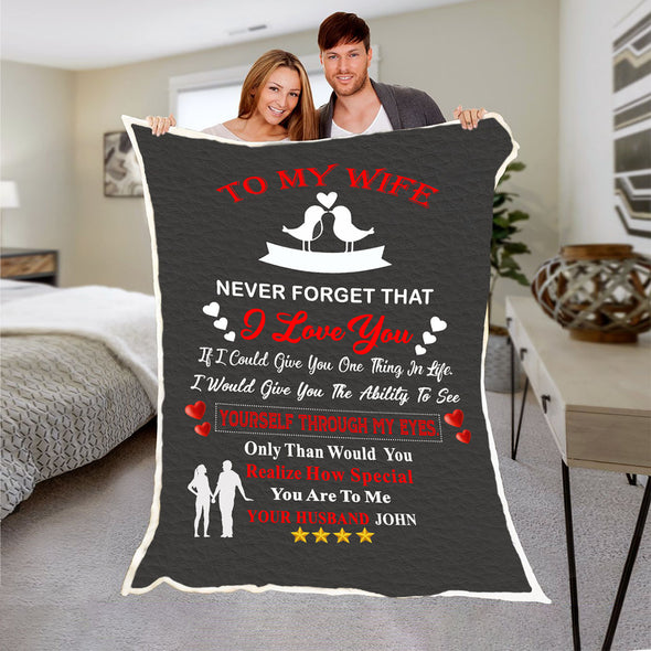 "Personalized ""Never Forget That I Love You "" Premium Customized Blanket"
